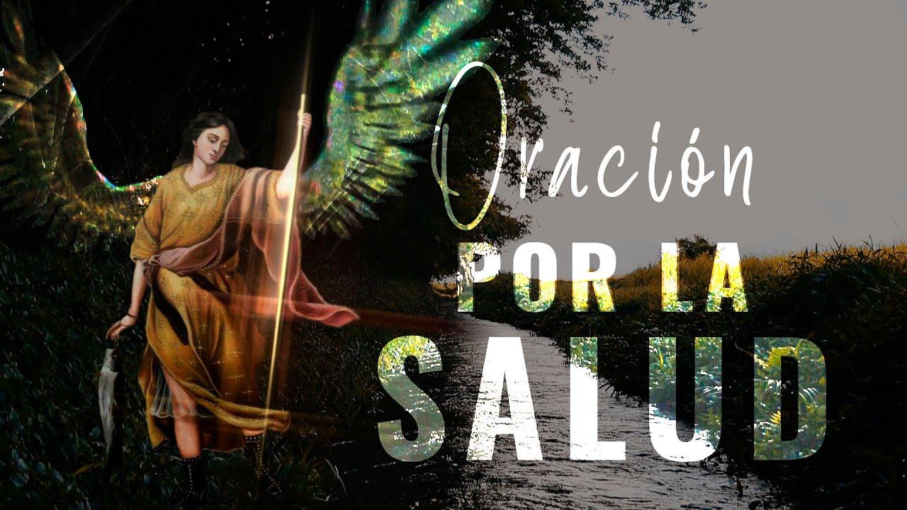 Oración por la Salud Física Mental y Espiritual a San Rafael Arcángel