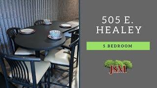 Boardwalk - 505 E. Healey - 5 Bedroom Overview