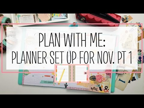 Plan with Me: Planner Set Up for November Part 1