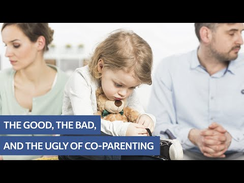 The Good, The Bad And The Ugly Of Co-Parenting