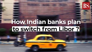 Libor shift: The bank plan to move to alternative reference rates explained