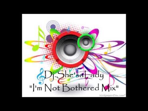 """Dj.She'saLady """"I'm Not Bothered"""" Mix- SouthernSoul/Blues"""