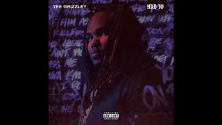 Tee Grizzley - Had To ( Audio)