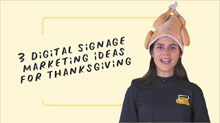 3 Digital Signage Marketing Ideas for Thanksgiving - Screen Hack Friday EP11