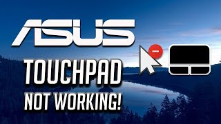 asus Touchpad Not Working Windows 10/8/7 2020 Tutorial