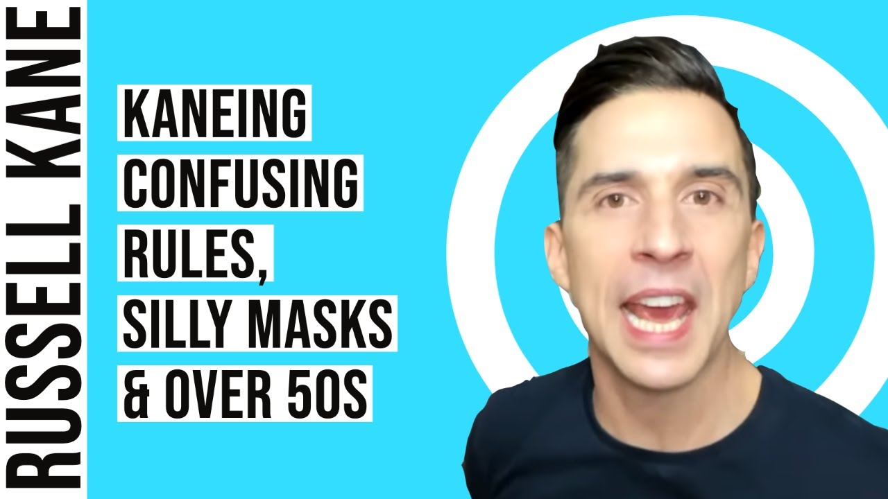 Kaneing: Confusing Rules, Silly Masks & Over 50s