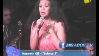 Nazareth Gill - Boleros 2 - Mirador Tv - Canal 4 Pergamino
