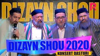 DIZAYN JAMOASI (DIZAYN SHOU 2020) KONSERT DASTURI