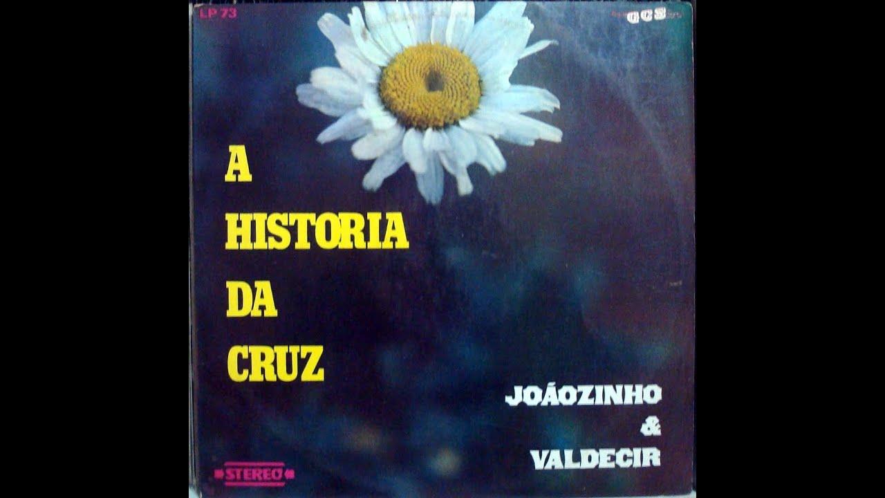 A História da Cruz | Joãozinho e Valdecir | Harpa Cristã nº 350