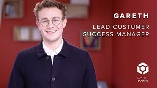 Gareth, Lead Customer Success Manager in ContentSquare UK