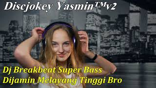 Video Dj Breakbeat Super Bass ( Dijamin Melayang Tinggi Bro ) download MP3, 3GP, MP4, WEBM, AVI, FLV April 2018