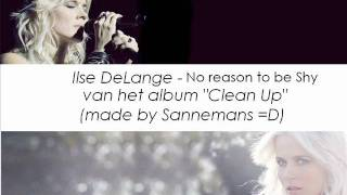 Watch Ilse Delange No Reason To Be Shy video