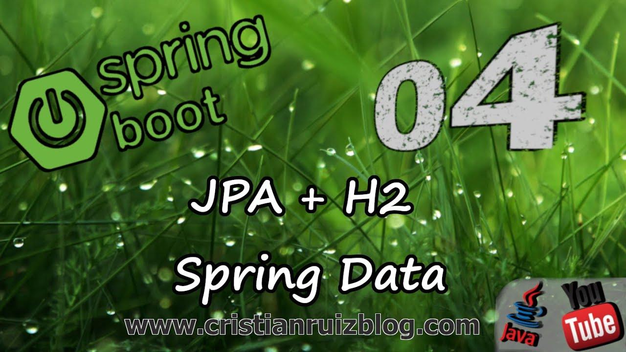 Spring Boot 2 CRUD + MVC + JPA + H2 Part 1 | Cristian Ruiz