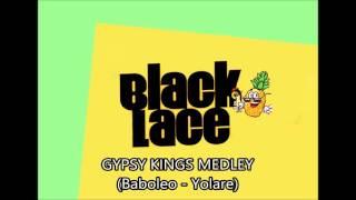 Black Lace - Bamboleo / Volare (Gypsy King Medley)