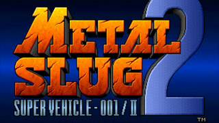 Metal Slug 2 OST: Judgment -Mission 1- (Extended)
