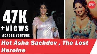 The Lost Heroine Asha Sachdev   Indian Film History