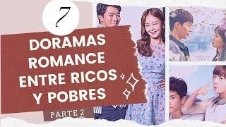 8 DORAMAS DE ROMANCE ENTRE RICOS Y POBRES ♥ Parte 2 | Melidrama
