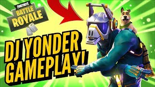 DJ YONDER Skin Gameplay! In Fortnite Battle Royale