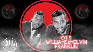 MusicLife Network- The  Story of Otis Williams and Melvin Franklin  (The Temptations)