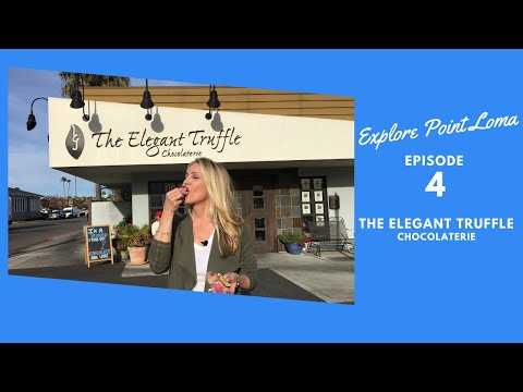 explore-point-loma-ep-4-the-elegant-truffle-chocolaterie