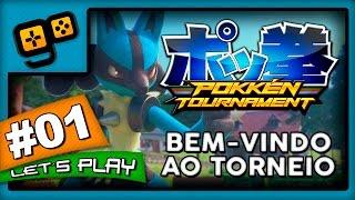 Let's Play: Pokkén Tournament - Parte 1 - Bem-vindo ao Torneio
