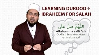 Learning Durood Shareef for Salah ¦¦ Kazi Foizur Rahman