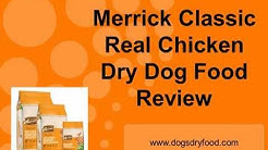 Merrick Classic Real Chicken Dry Dog Food