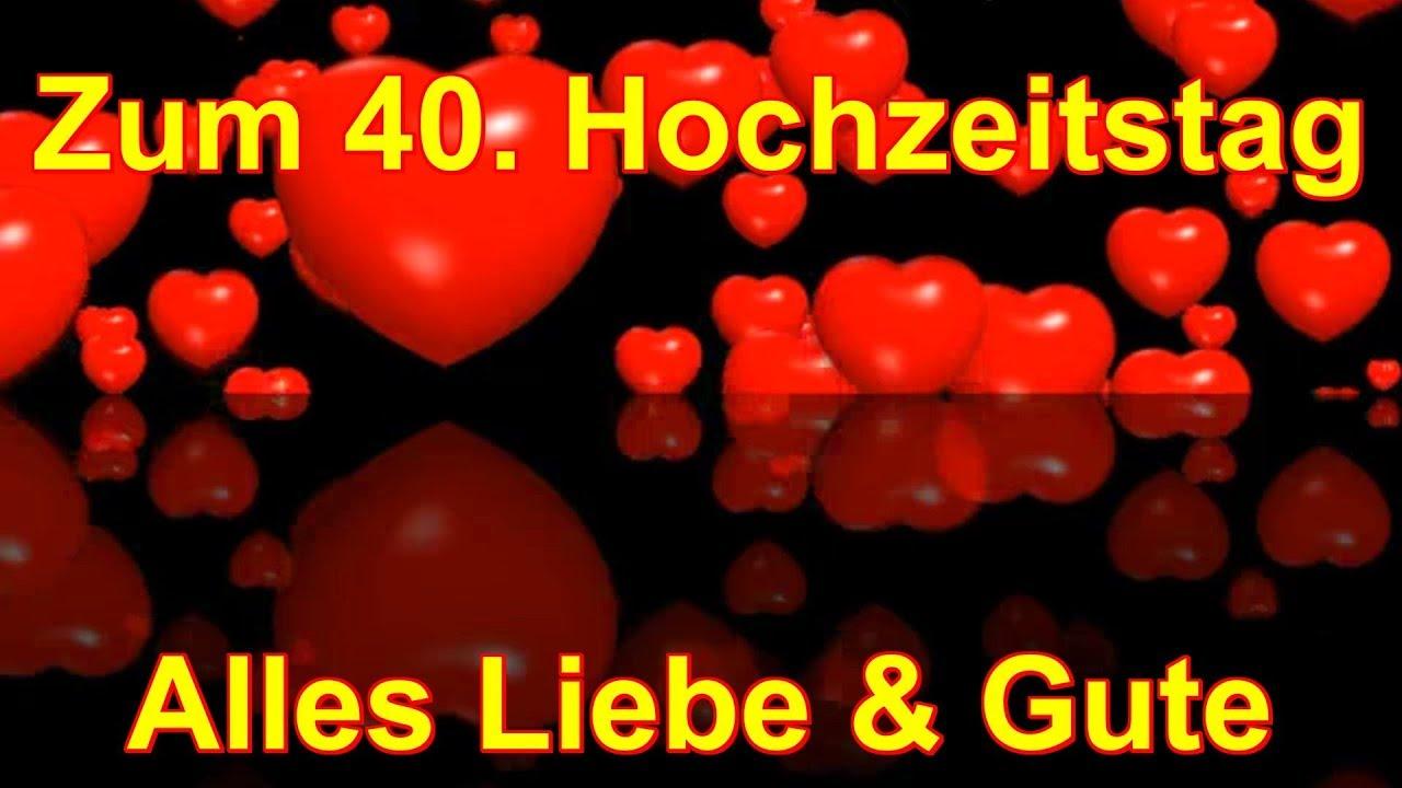 40 Hochzeitstag Elvira Gerald Alles Liebe Gute Von Bianca Youtube