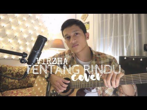 TENTANG RINDU - VIRZHA ( ALDHI RAHMAN COVER )