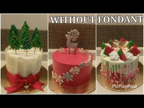 3 Easy Beautiful Christmas Cake Ideas Without Fondant Christmas Cake Decorating Ideas