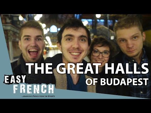 Super Easy French 10 - The great market hall of Budapest