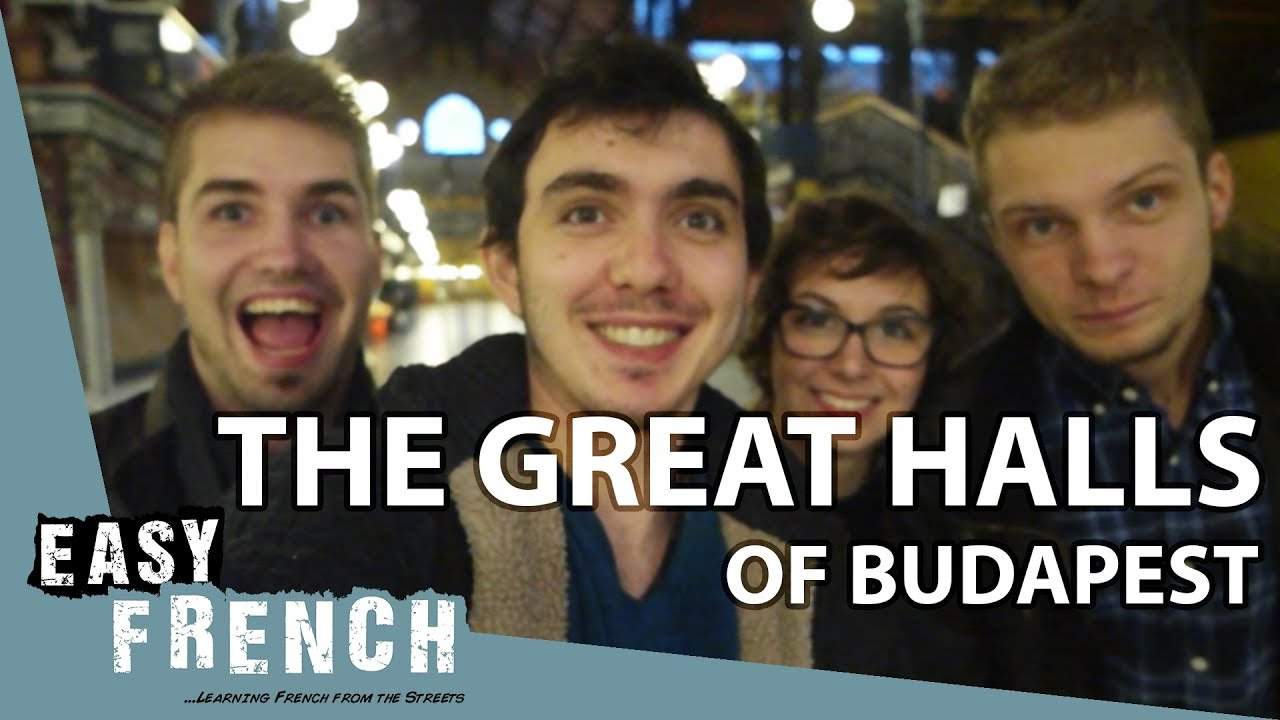The great market hall of Budapest | Super Easy French 10