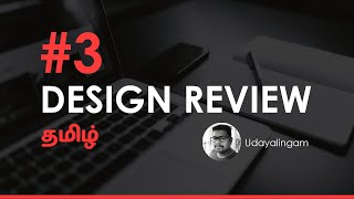 Design Review #3 | Design Work Review in தமிழ் | Design Work Errors Fixing | Design With Me!