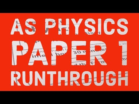 Edexcel As Physics Paper 1 - Exam Run Through Easter Revision For A Level Physics Students