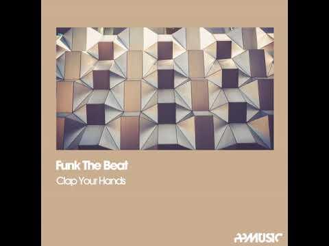 Funk The Beat: Clap Your Hands (Sex Machine Mix)