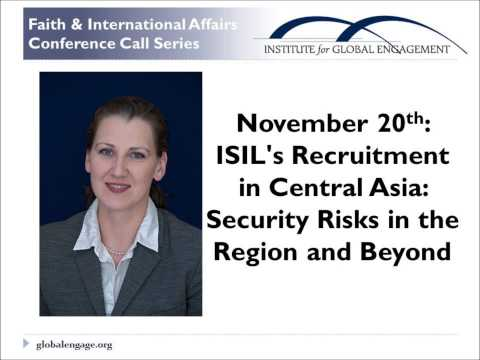 ISIL's Recruitment in Central Asia: Security Risks in the Region & Beyond