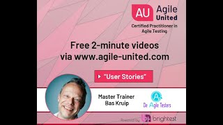 User Stories - Testing in an Agile Context