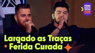 """Baixar Zé Neto & Cristiano - """"Largado às traças"""" e """"Ferida Curada""""   AO VIVO no Prêmio Multishow 2019"""