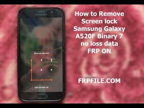 How to Remove Screen lock Samsung Galaxy A520F Binary 7 no loss data