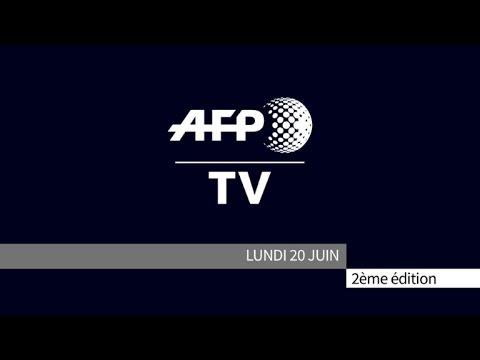 AFP - Le JT, 2ème édition du lundi 20 juin