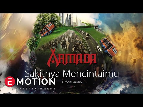 Armada - Sakitnya Mencintaimu (Official Audio)