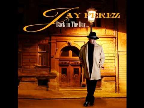 Jay Perez - MyJamz Mix