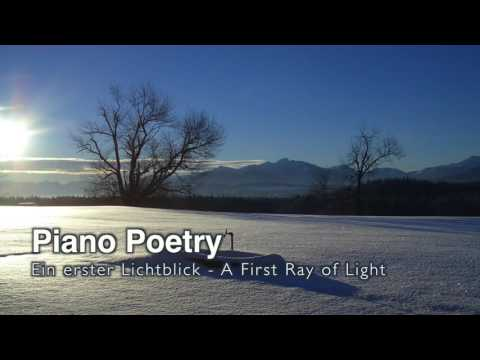 Piano Poetry - A First Ray of Light by Michael Proksch