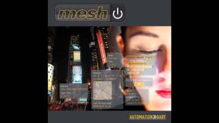 Mesh | Just Leave Us Alone