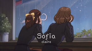 clairo › sofia [ slowed﹢lyrics ]