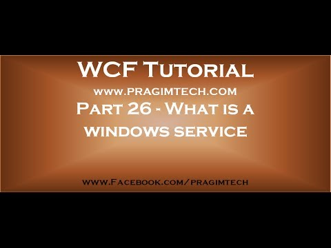 Part 26   What Is A Windows Service