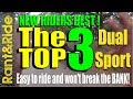 Top 3 Best dual sport motorcycles for new riders | best dual sports
