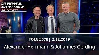 Pierre M. Krause Show vom 03.12.2019 mit Alexander und Johannes