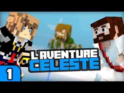 L'aventure Céleste 2  | Minecraft - Episode 1