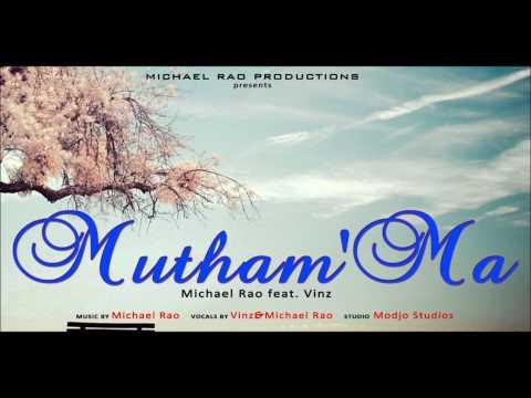 Mutham'Ma - Michael Rao feat Vinz